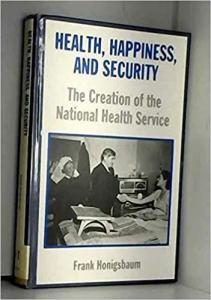 Health, Happiness and Security
